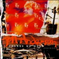 Jon Anderson - Change We Must 2013 Reissue